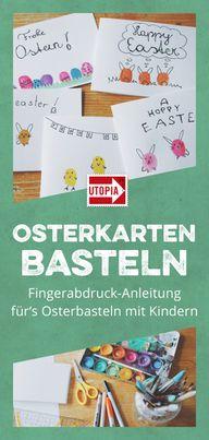 Osterkarten basteln -Fingerabdruck-Anleitung fürs Osterbasteln mit Kindern
