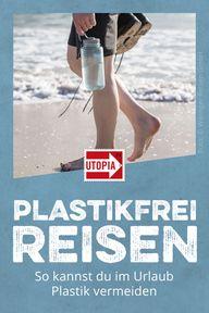 Plastikfrei Reisen
