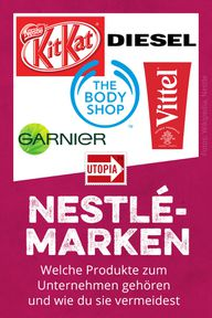 Nestlé-Marken: Diese Produkte gehören zum Unternehmen
