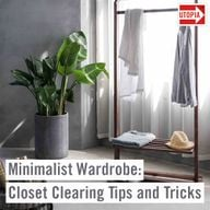 Minimalist Wardrobe: Closet Clearing Tips and Tricks