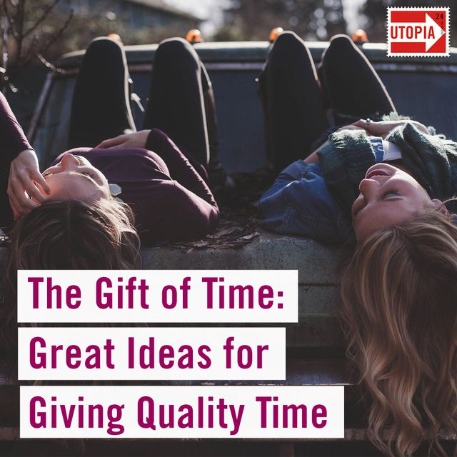 The Gift of Time: Great Ideas for Giving Quality Time