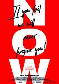 """Poster für den Kino-Film """"Now"""" des Regisseurs Jim Rakete."""