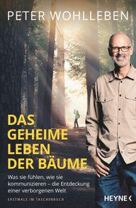 """Der Bestseller von Peter Wohlleben """"Das geheime Leben der Bäume"""" ist beim Heyne Verlag als Taschenbuch erschienen."""