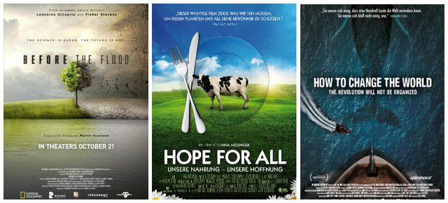 Grüne Dokus Before the Flood, Hope, How to change the World Poster