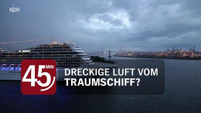 """NDR-Doku """"Dreckige Luft vom Traumschiff"""""""