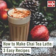How to Make Chai Tea Latte: 3 Easy Recipes