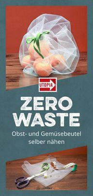 Zero Waste Obst- und Gemüsebeutel selber nähen