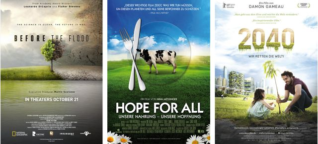 Before the Flood (2016), Hope for All (2016), 2040 – Wir retten die Welt! (2019)