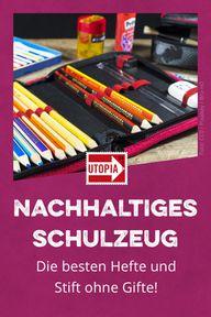 Zum Schulstart: Hefte und Stifte – doch bitte ohne Gifte!
