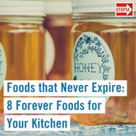 Foods that Never Expire: 8 Forever Foods for Your Kitchen