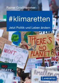 Rainer Grießhammer: #klimaretten