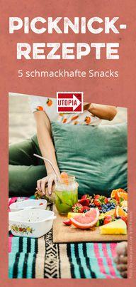 Picknick-Rezepte: 5 schmackhafte Snacks