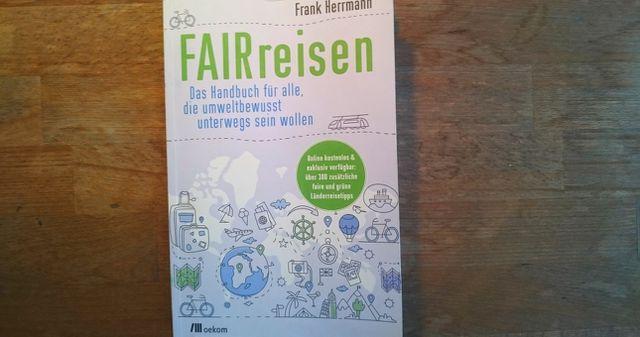 Nachhaltiger Tourismus Buch Fairreisen