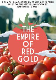 The Empire of Red Gold: Dokumentation über Tomatenmark