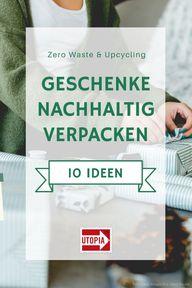 Geschenk Verpacken 10 Nachhaltige Tipps Schone Ideen Utopia De