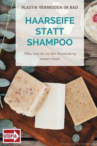 Haarseife statt Shampoo – Vorteile & Tipps zur Anwendung