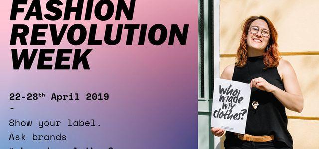 eb7039fc91eadb Fashion Revolution Week 2019: Zeit, unseren Kleiderkonsum zu hinterfragen