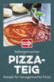 Pizzateig selber machen: Rezept für hausgemachte Pizza