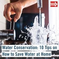 Water Conservation: 10 Tips on How to Save Water at Home