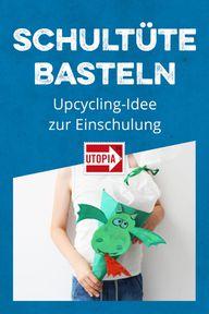 Schultüte basteln: Süße Upcycling-Idee zur Einschulung