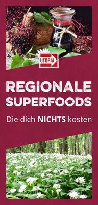 Diese regionalen Superfoods kosten dich keinen Cent